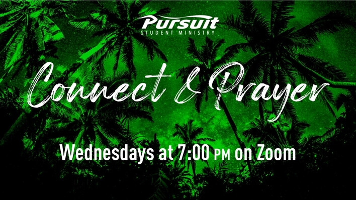 Pursuit Connect & Prayer
