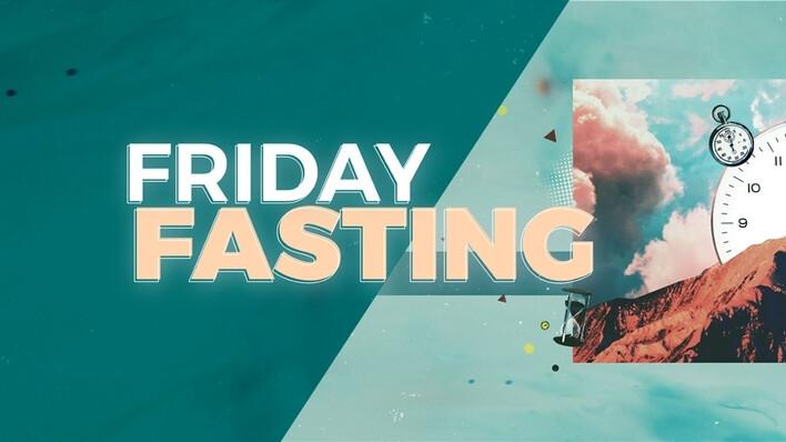 Friday Fasting