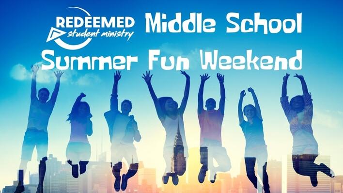 MS Summer Fun Weekend