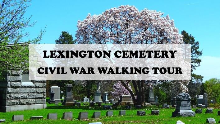 Lexington Cemetery Walking Tour
